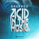 Dropbox - Acid in the Music