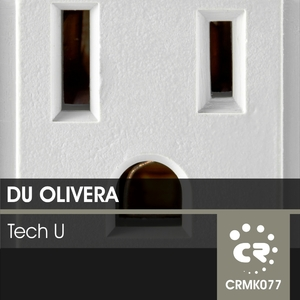 Du Olivera - Tech U (Chibar Records)
