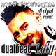 Dualbeat Feat Laly Now That You're Gone (DJ Vipal Remix)