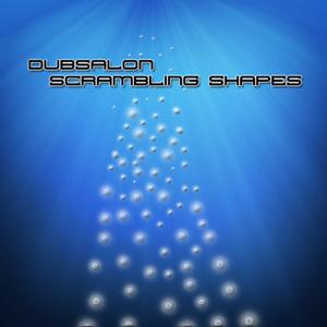Dubsalon - Scrambling Shapes (Node3 Records)