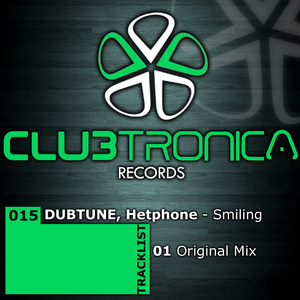 Dubtune, Hetphone - Smiling (Clubtronica Records)