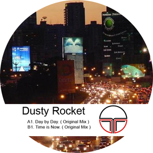 Dusty Rocket - Day By Day (T3R Records)