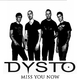 Dysto - Miss You Now