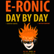 E-Ronic Day By Day