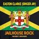 Easton Clarke (Singer Jay) Jailhouse Rock