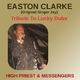 Easton Clarke (Singer Jay) Tribute to Lucky Dube