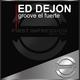 Ed DeJon - Groove El Fuerte