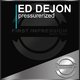 Ed DeJon Pressurerized
