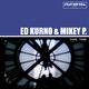 Ed Kurno & Mikey P This Time