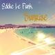 Eddie Le Funk Sunrise