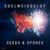 Seeds and Spores by Edelweissglut mp3 download