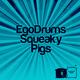 Egodrums Squeaky Pigs