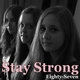 Eighty-Seven Stay Strong