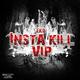 Eko Insta Kill (VIP)