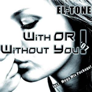 El-Tone - With or without you (ARC-Records Austria)