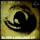 El Brujo Alien Language - EP