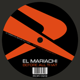 Before All That by El Mariachi mp3 download