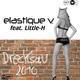 Elastique V. feat. Little-H Drecksau 2010
