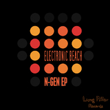 N-Gen Ep by Electronic Beach mp3 download