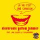 Electronic Yellow Jammer feat. Jan, Blippo & Sugardaddy La Vie C'Est Une Chanson