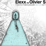How to Make People Dance, Vol. 1 by Elexx vs. Olivier S mp3 download