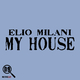 Elio Milani My House