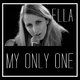 Ella My Only One