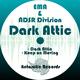 Ema & Adsr Division - Dark Attic