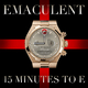 Emaculent 15 Minutes to E
