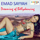 Emad Sayyah Dreaming of Bellydancing
