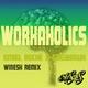 Emiel Roché & Greyhawk Workaholics(Winesk Remix)
