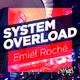 Emiel Roche System Overload