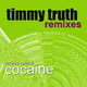 Emma Rubell Cocaine(Timmy Truth Remixes)