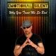 Emotional Silent Why You Treat Me so Bad (Radio Edit)