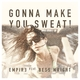 Empir3 feat. Bess Wright - Gonna Make You Sweat