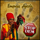 Empress Ayeola Stop Dem