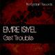 Emre Isiyel - Get Trouble