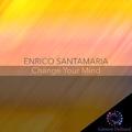 Change Your Mind by Enrico Santamaria mp3 downloads