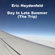 Eric Heydenfeld Day in Late Summer