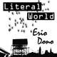Erio Dono Literal World