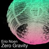 Zero Gravity by Erio Noen mp3 download