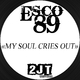 Esco89 My Soul Cries Out