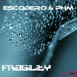 Fragility by Escodero & PHM mp3 download