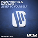 Evan Preston & Jackswell Listen to Yourself(Extended Mix)