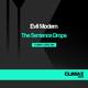 Evil Modem - The Sentence Drops