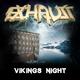 Exhaust Vikings Night