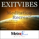 Exitvibes Meditation Recreation
