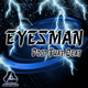 Eyesman Drop That Beat