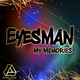 Eyesman My Memories