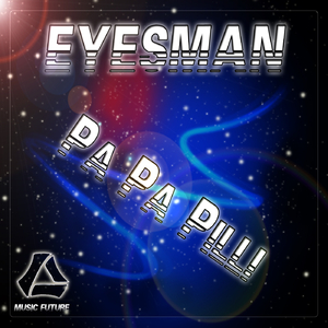Eyesman - Pa Pa Pilli (Music Future)